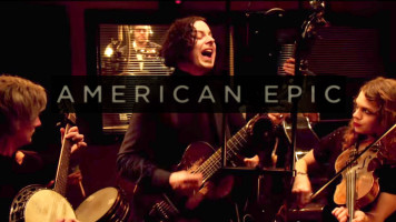 """American Epic"" Film by Redford, Jack White Coming This Fall"